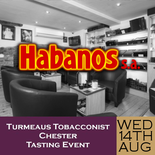Turmeaus Chester Whisky & Cigar Tasting Event - 14/08/19