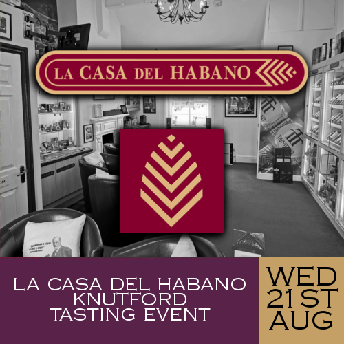 La Casa del Habano Knutsford Whisky and Cigar Tasting Event - 21/08/19