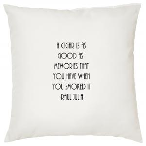 A Cigar Is As Good As Memories - Cigar Themed Cushion