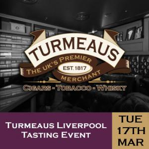Turmeaus Liverpool Cigar and Whisky Tasting Event - 17/03/20