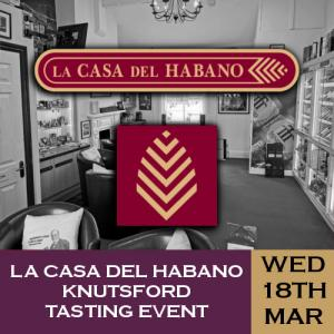 La Casa del Habano Knutsford Whisky and Cigar Tasting Event - 18/03/20