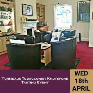 Turmeaus Knutsford Whisky and Cigar Tasting Event - 18/4/18