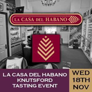 La Casa del Habano Knutsford Whisky and Cigar Tasting Event - 18/11/20