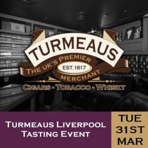 Turmeaus Liverpool Cigar and Whisky Tasting Event - 31/03/20
