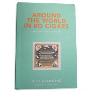 Around the World in 80 Cigars Book by Nick Hammond