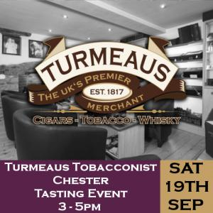 Turmeaus Chester Whisky & Cigar Tasting Event - 19/09/20