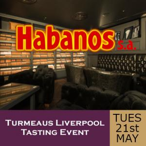 Turmeaus Liverpool Whisky & Cigar Tasting Event - 21/05/19